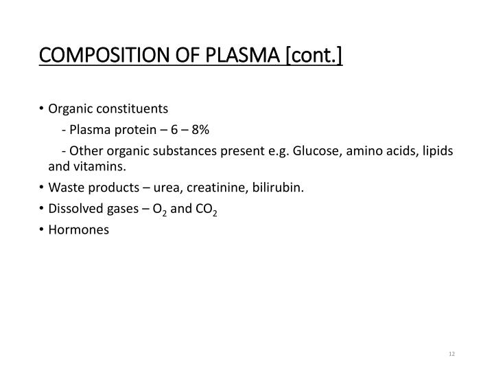 COMPOSITION OF PLASMA [cont.]
