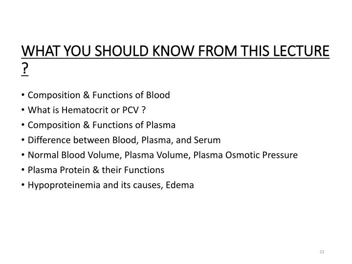 WHAT YOU SHOULD KNOW FROM THIS LECTURE ?