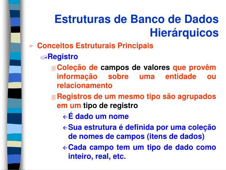 Estruturas de Banco de Dados Hierárquicos