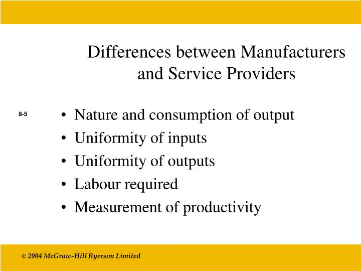 Differences between Manufacturers and Service Providers