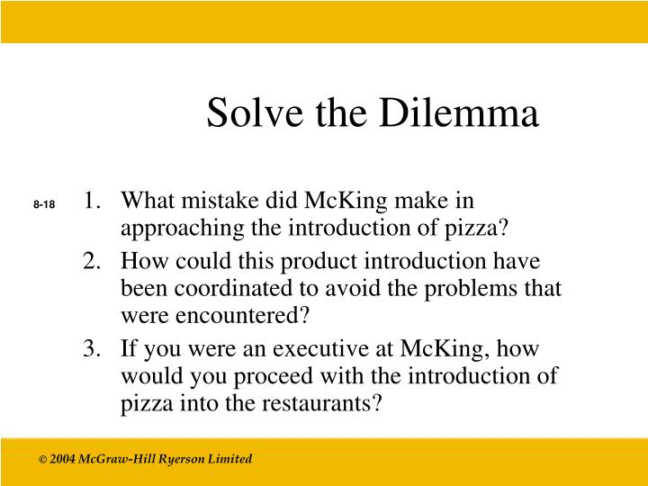 Solve the Dilemma