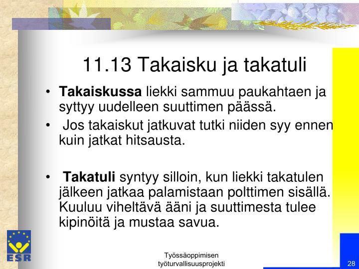 11.13 Takaisku ja takatuli