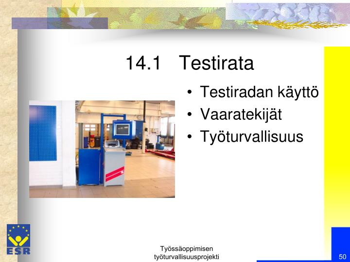 14.1   Testirata