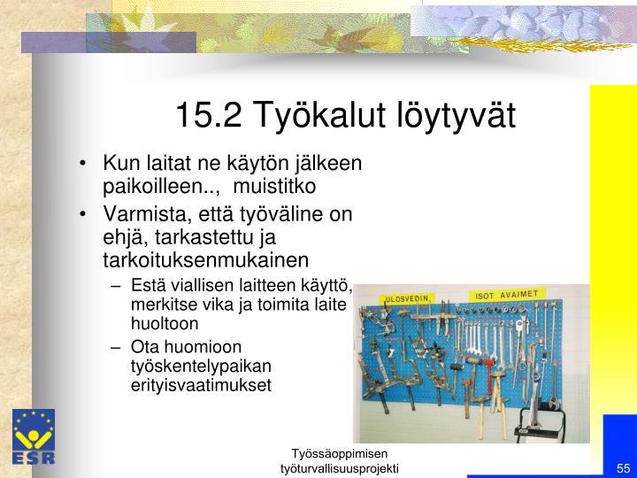 15.2 Työkalut löytyvät