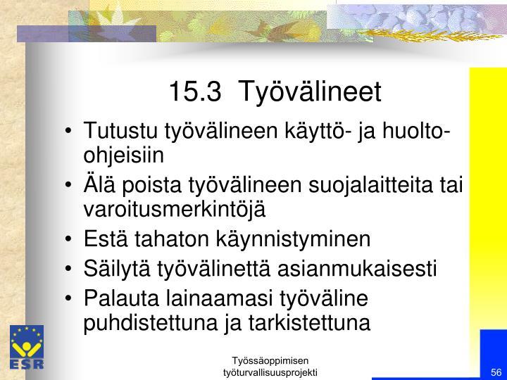 15.3  Työvälineet