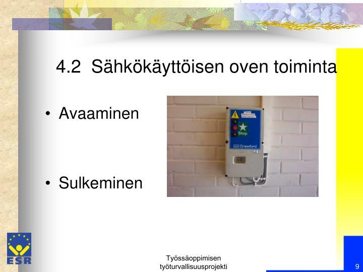 4.2  Sähkökäyttöisen oven toiminta