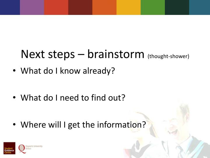 Next steps – brainstorm