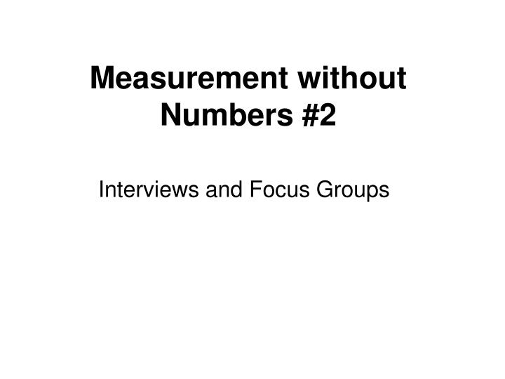 Measurement without Numbers #2