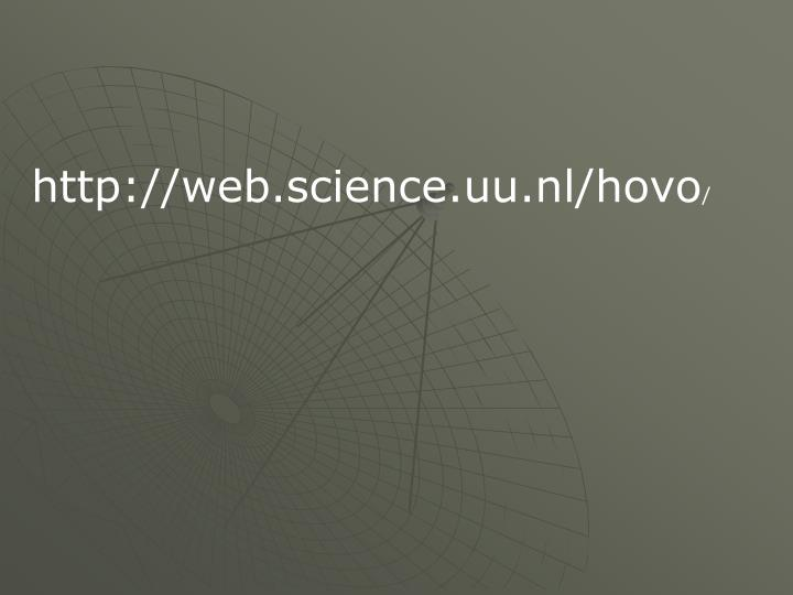 Http://web.science.uu.nl/hovo