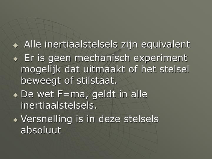 Alle inertiaalstelsels zijn equivalent