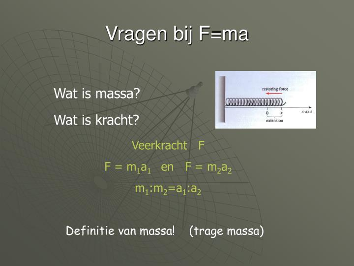 Vragen bij F=ma