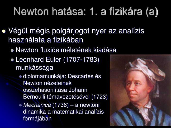 Newton hatása: 1. a fizikára (a)