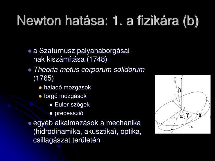 Newton hatása: 1. a fizikára (b)