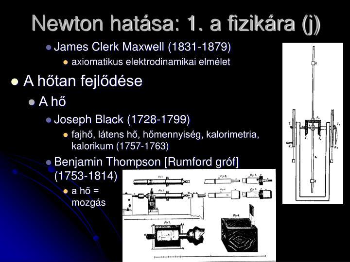 Newton hatása: 1. a fizikára (j)