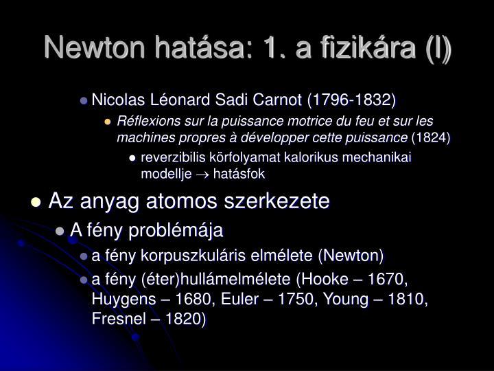 Newton hatása: 1. a fizikára (l)