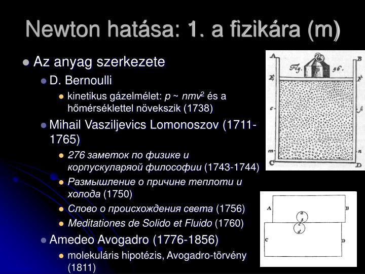 Newton hatása: 1. a fizikára (m)