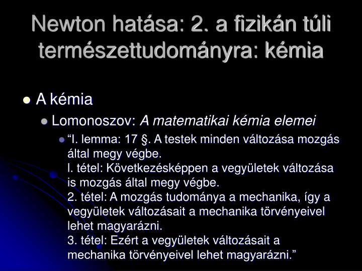 Newton hatása: 2. a fizikán túli természettudományra: kémia