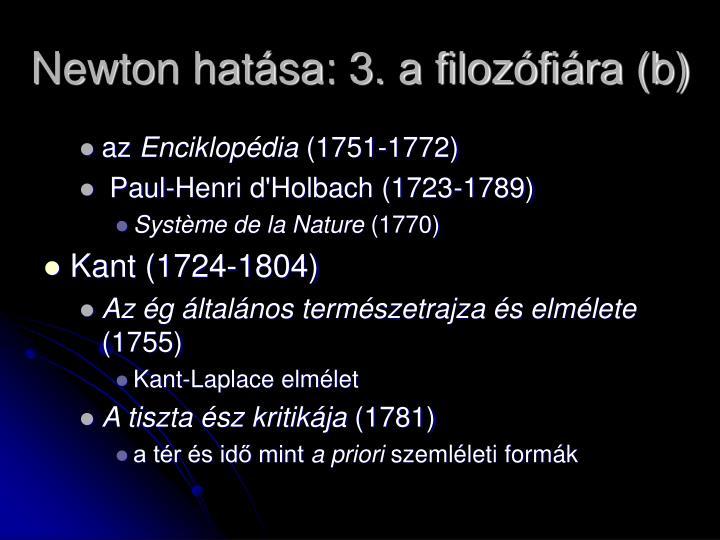 Newton hatása: 3. a filozófiára (b)