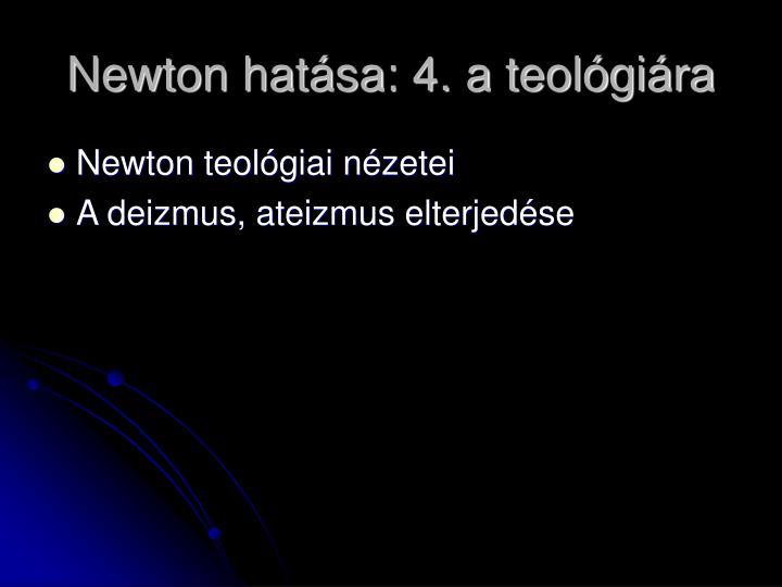 Newton hatása: 4. a teológiára