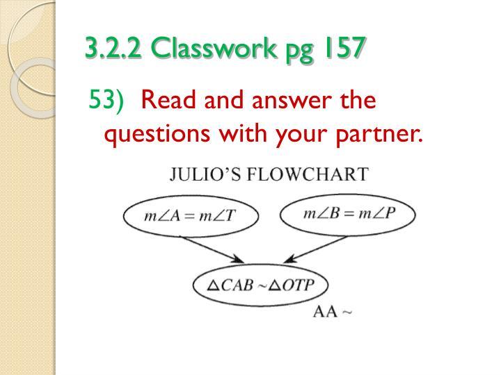 3.2.2 Classwork pg 157