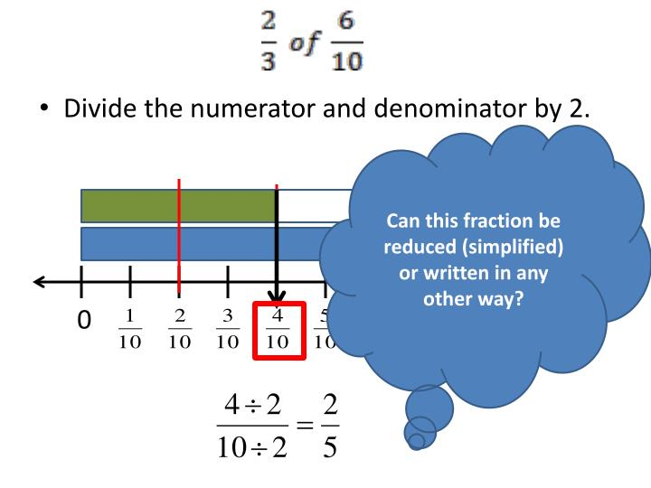 Divide the numerator and denominator by 2.