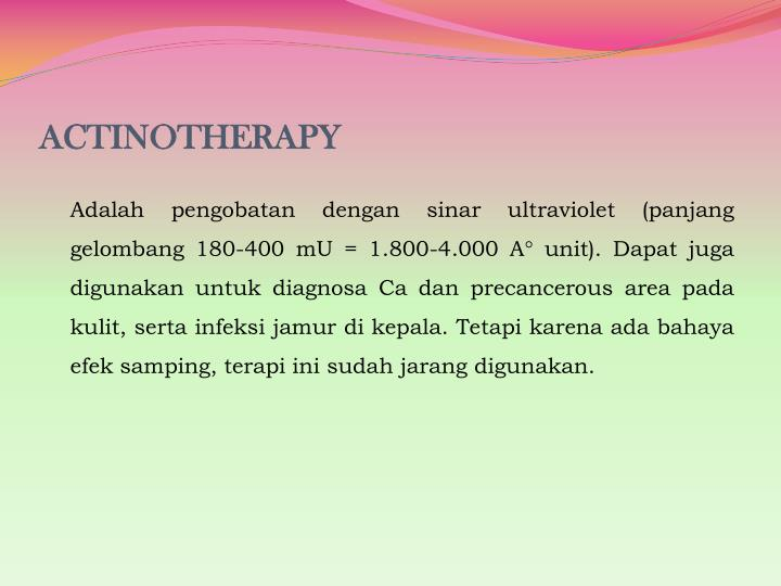 ACTINOTHERAPY