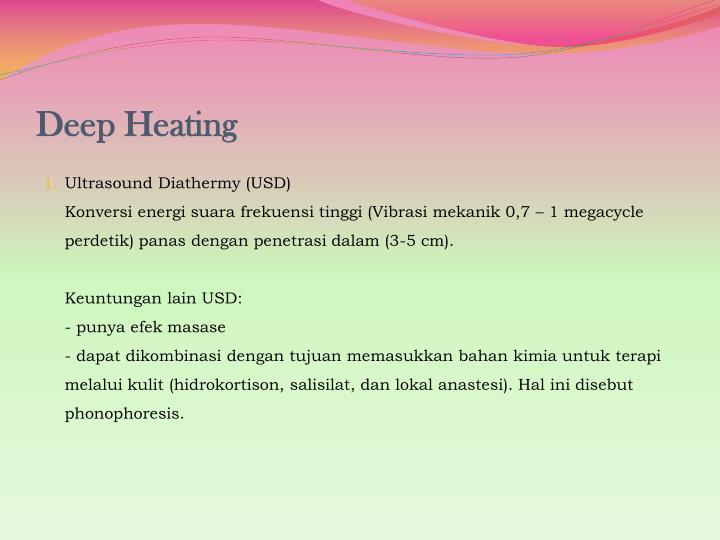 Deep Heating