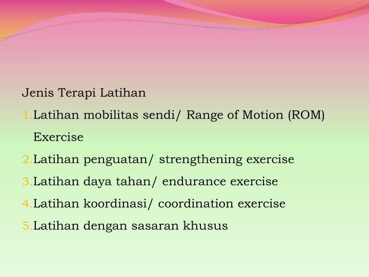 Jenis Terapi Latihan