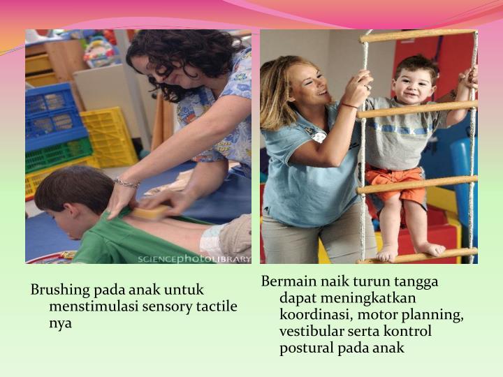 Brushing pada anak untuk menstimulasi sensory tactile nya