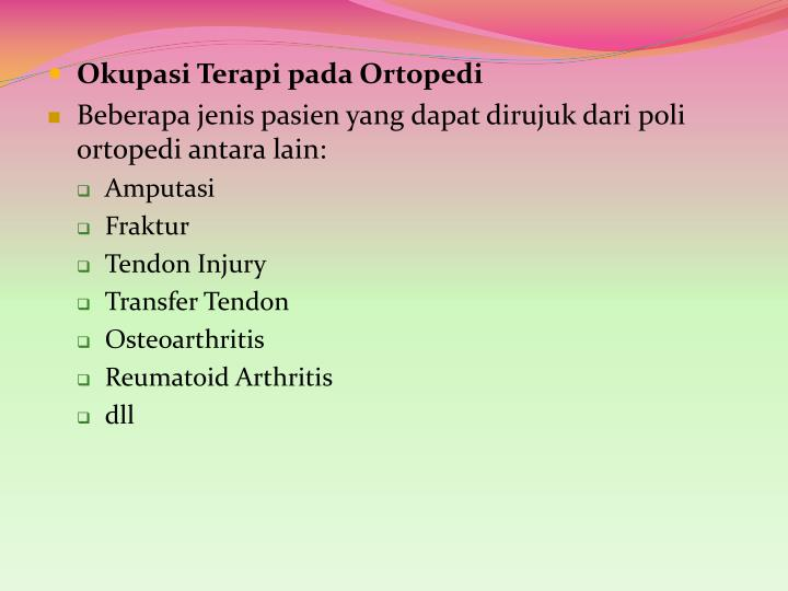 Okupasi Terapi pada Ortopedi