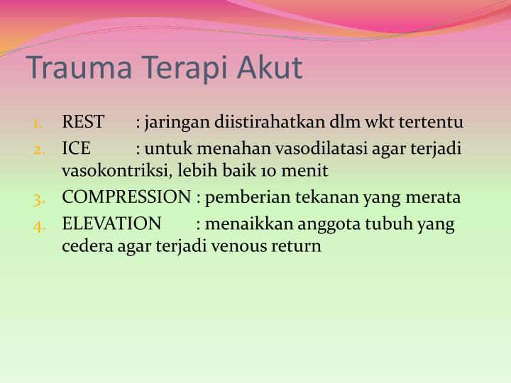Trauma Terapi Akut