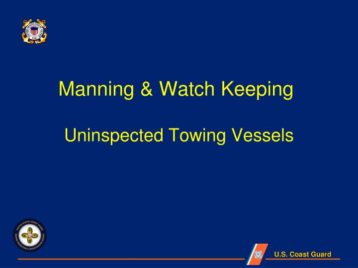 Manning watch keeping