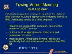 towing vessel manning chief engineer