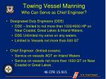 towing vessel manning who can serve as chief engineer