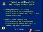 towing vessel manning who can serve as chief engineer1