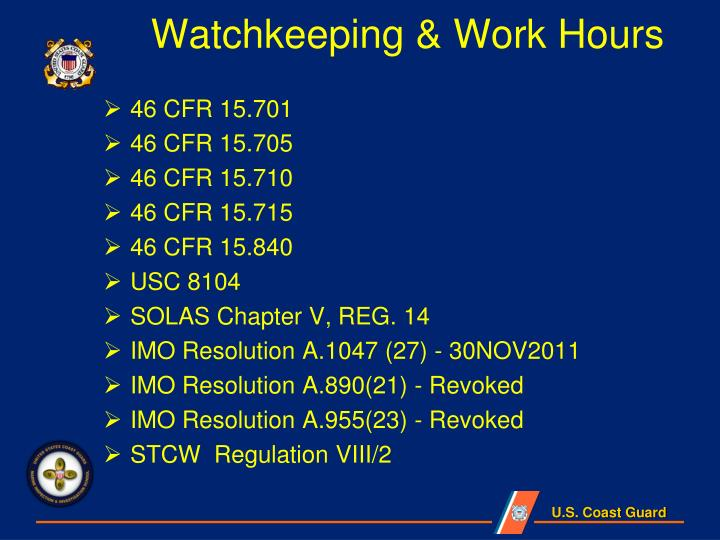 Watchkeeping & Work Hours