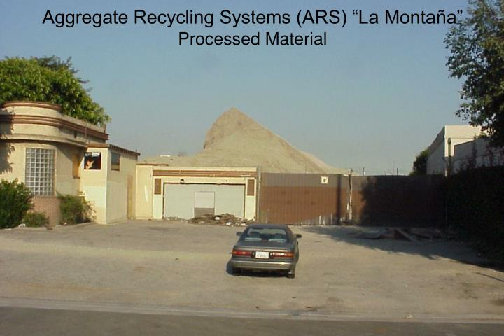 "Aggregate Recycling Systems (ARS) ""La Monta"