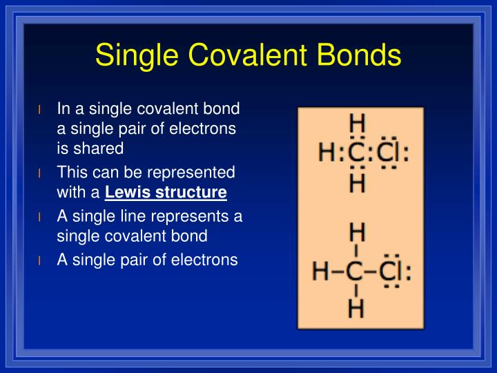 Single Covalent Bonds