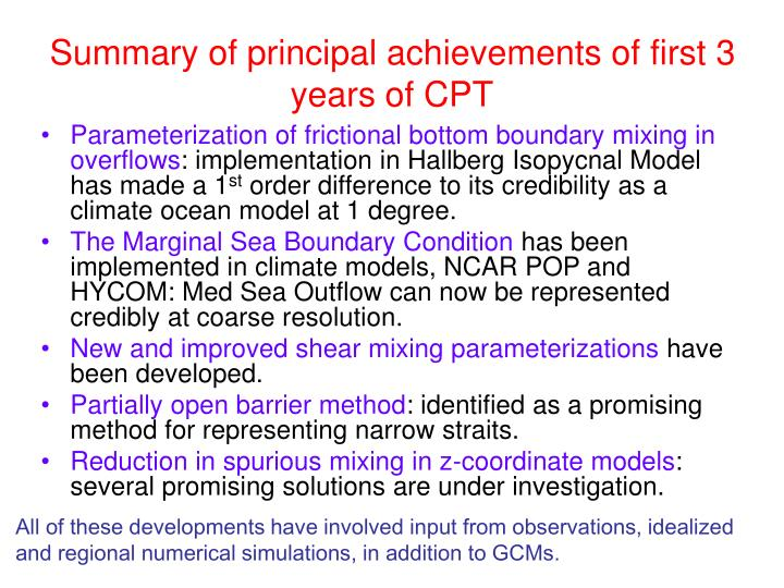 Summary of principal achievements of first 3 years of CPT