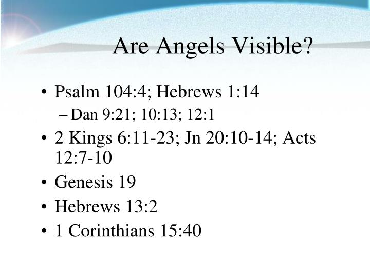 Are Angels Visible?