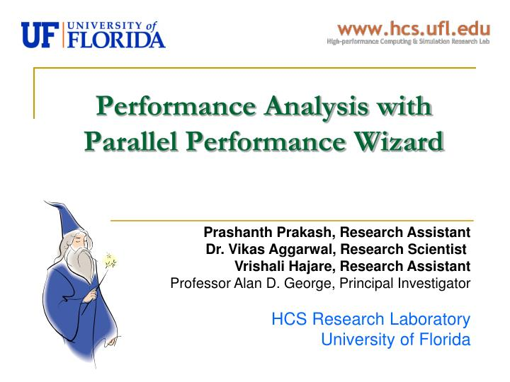 Performance Analysis with Parallel Performance Wizard