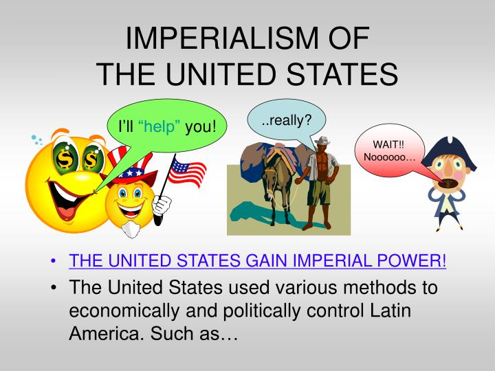 an analysis of the imperialism of the united states of america Is america an empire  argued that the united states embraced imperialism during the spanish  for example, america's support for the contras in nicaragua .