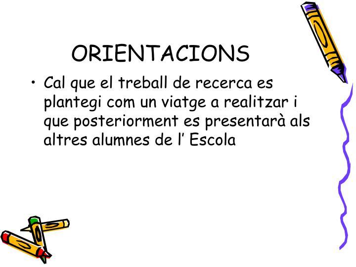 ORIENTACIONS