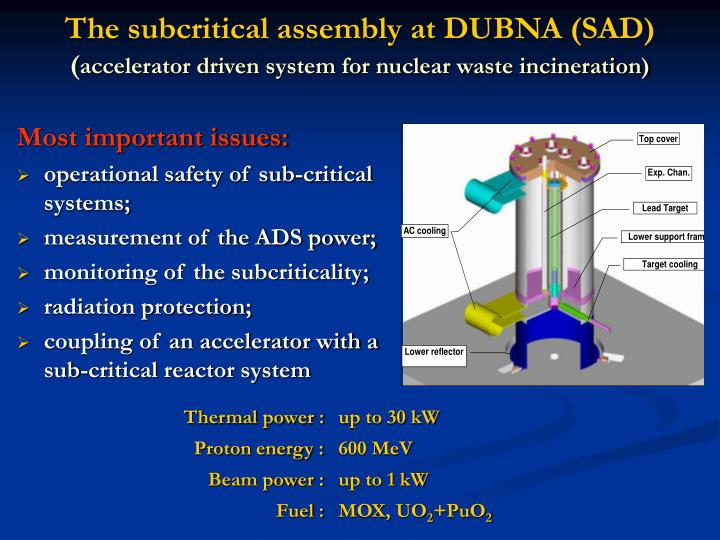 The subcritical assembly at DUBNA (SAD)