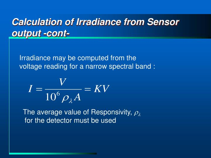 Calculation of Irradiance from Sensor output -cont-