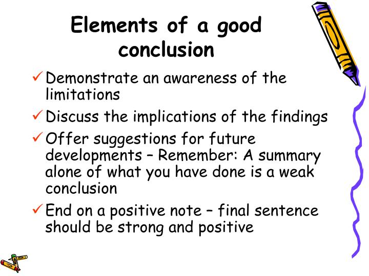 Elements of a good conclusion