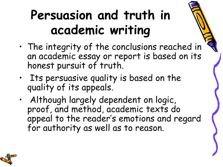 Persuasion and truth in academic writing