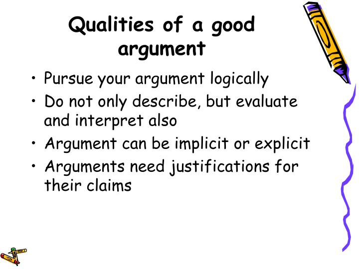 Qualities of a good argument