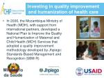 investing in quality improvement and humanization of health care