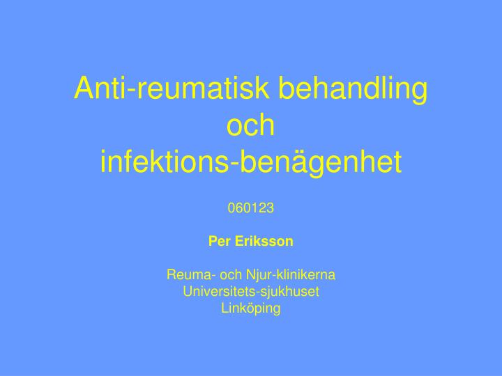 Anti-reumatisk behandling